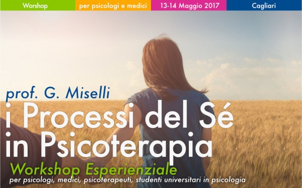 Workshop ACT RFT Miselli Cagliari I processi del Sé in Psicoterapia