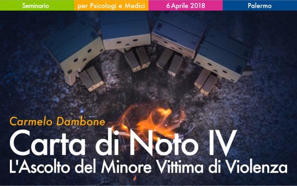 Seminario Carta di Noto IV - L'Ascolto del Minore Vittima di Violenza Carmelo Dambone