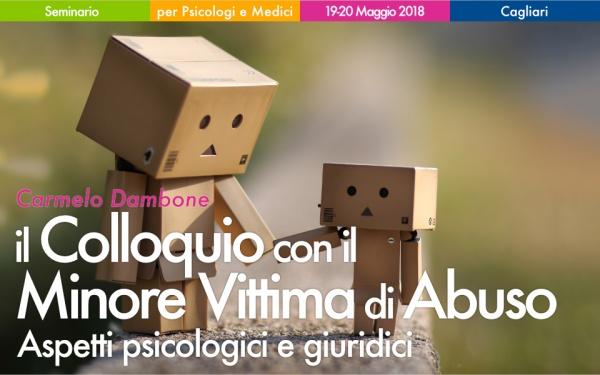 Seminario Il Colloquio con il minore vittima di abuso Dambone Cagliari