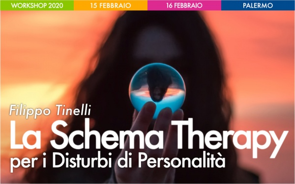 WORKSHOP La Schema Therapy per i Disturbi di Personalità