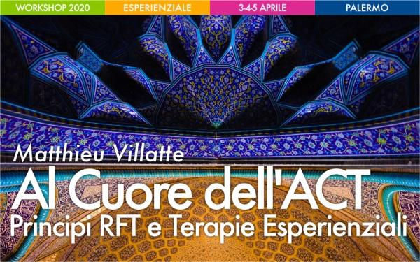 Workshop Al Cuore dell'ACT. Principi RFT e Terapie Esperienziali