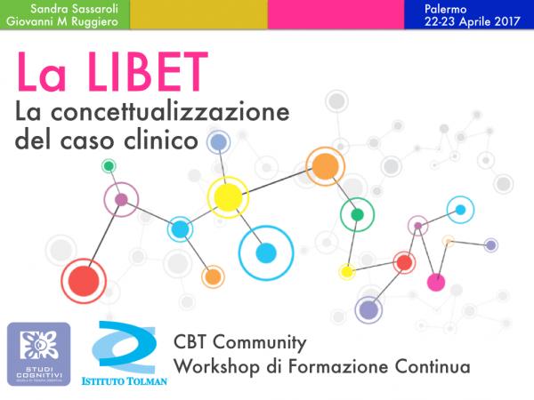 Workshop LIBET - La Concettualizzazione del Caso Clinico