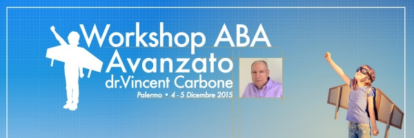 Workshop ABA avanzato Vincent Carbone all'Istituto Tolman