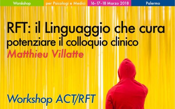 Workshop RFT Linguaggio che cura - potenziare il colloquio Clinico Villatte