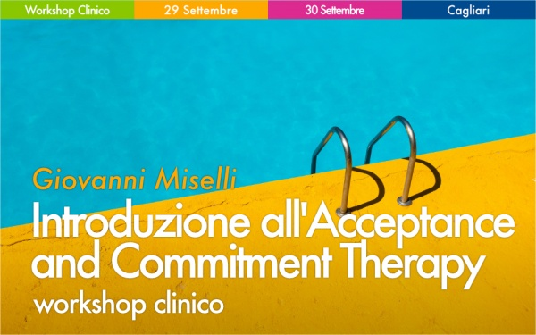 Workshop Introduzione all'Acceptance and Commitment Therapy